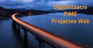 Digitalitzacio Pime - Projectes web integrals